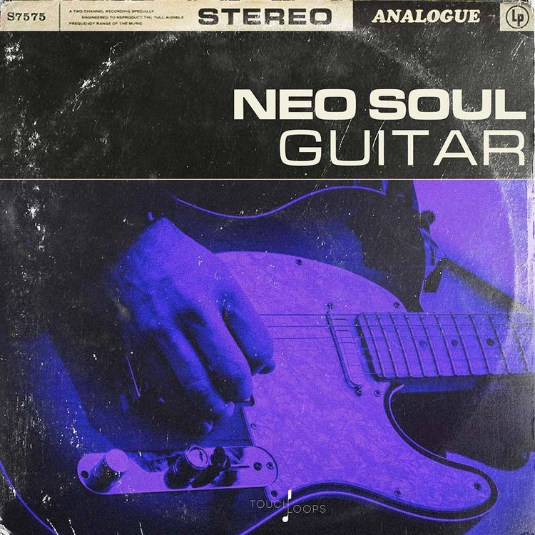 Touch Loops - Neo Soul Guitars
