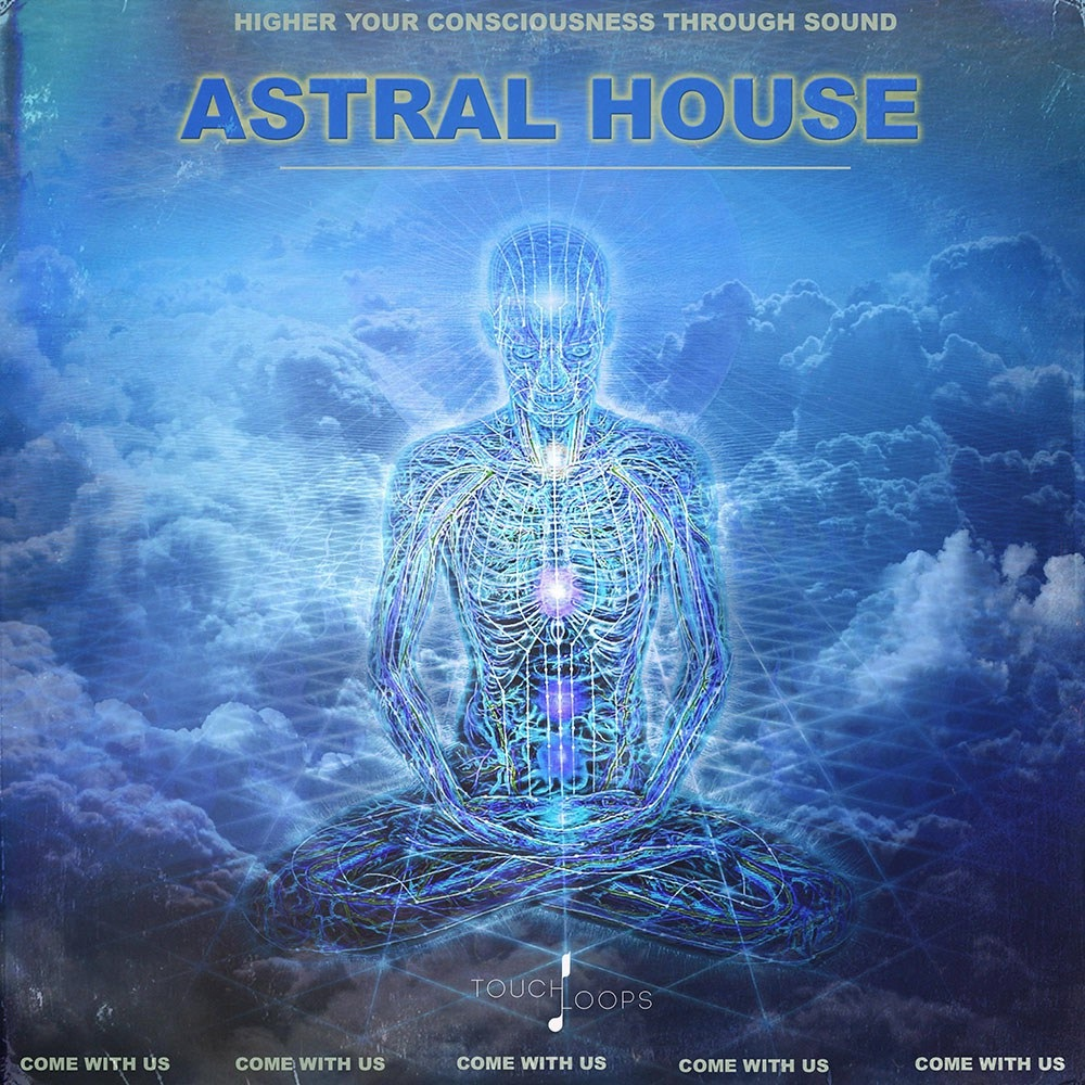 Touch Loops - Astral House